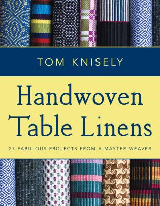 Cover image for the book Handwoven Table Linens: 27 Fabulous Projects From a Master Weaver