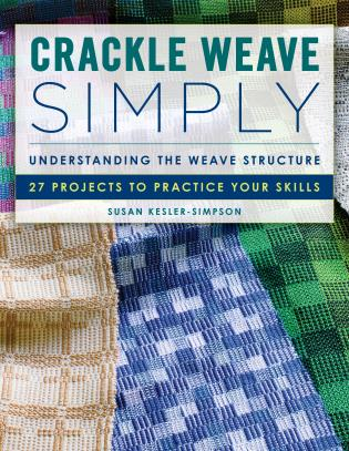 Cover image for the book Crackle Weave Simply: Understanding the Weave Structure 27 Projects to Practice Your Skills