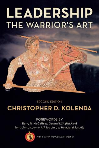 Cover image for the book Leadership: The Warrior's Art, 2nd Edition