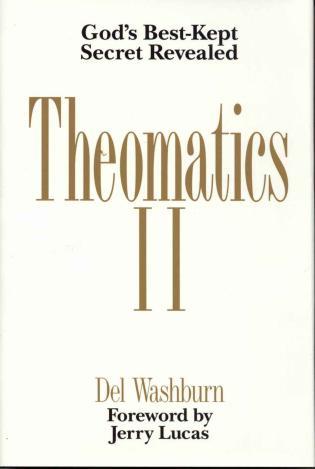 Cover image for the book Theomatics II: God's Best-Kept Secret Revealed