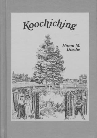 Cover image for the book Koochiching: Pioneering Along the Rainy River Frontier