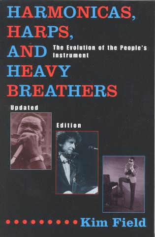 Cover image for the book Harmonicas, Harps and Heavy Breathers: The Evolution of the People's Instrument, Updated Edition