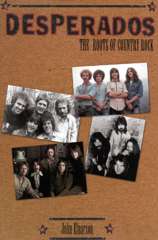 Cover image for the book Desperados: The Roots of Country Rock