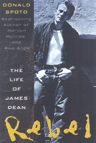 Cover image for the book Rebel: The Life and Legend of James Dean