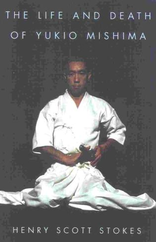 Cover image for the book The Life and Death of Yukio Mishima
