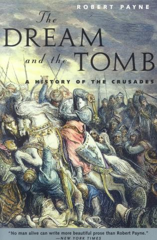 Cover image for the book The Dream and the Tomb: A History of the Crusades