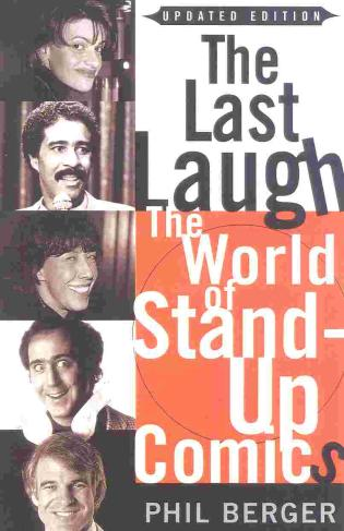 Cover image for the book The Last Laugh: The World of Stand-Up Comics