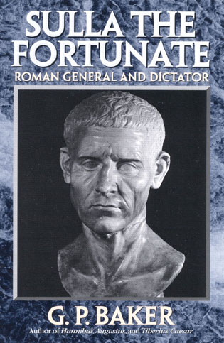 Cover image for the book Sulla the Fortunate: Roman General and Dictator
