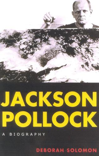 Cover image for the book Jackson Pollock: A Biography