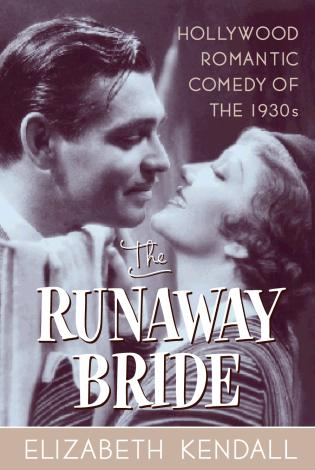 Cover image for the book The Runaway Bride: Hollywood Romantic Comedy of the 1930s