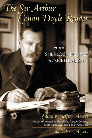 Cover image for the book The Sir Arthur Conan Doyle Reader: From Sherlock Holmes to Spiritualism