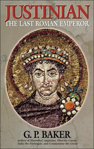 Cover image for the book Justinian: The Last Roman Emporer