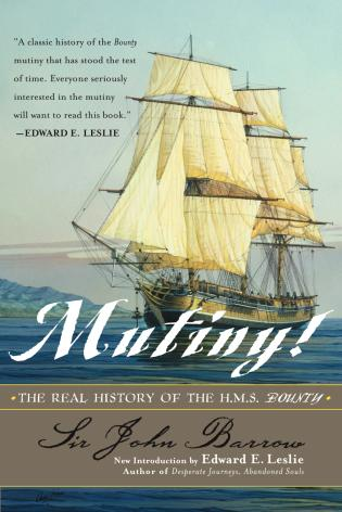 Cover image for the book Mutiny!: The Real History of the H.M.S. Bounty