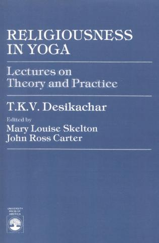 Cover image for the book Religiousness in Yoga: Lectures on Theory and Practice