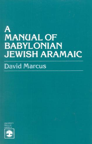 Cover image for the book A Manual of Babylonian Jewish Aramaic