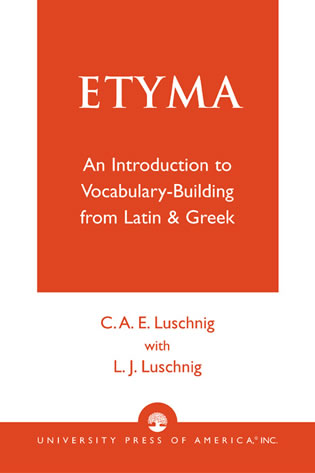 Cover image for the book ETYMA: An Introduction to Vocabulary Building from Latin and Greek