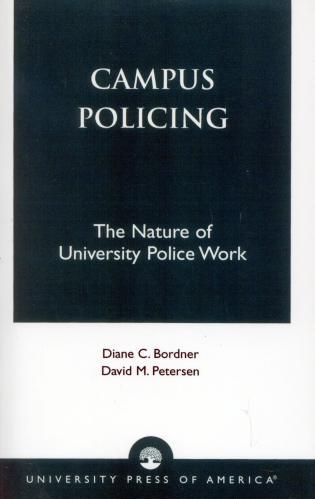 Cover image for the book Campus Policing: The Nature of University Police Work