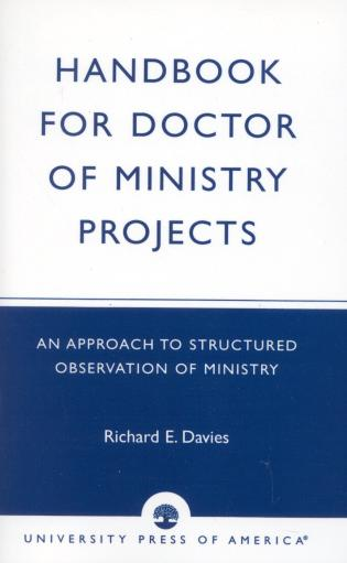 Cover image for the book Handbook for Doctor of Ministry Projects: An Approach to Structured Observation of Ministry