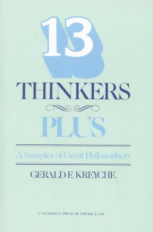 Cover image for the book Thirteen Thinkers-Plus: A Sampler of Great Philosophers, Revised Edition