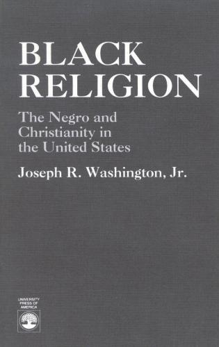 Cover image for the book Black Religion: The Negro and Christianity in the United States