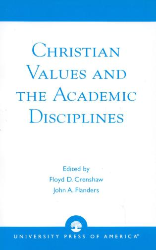 Cover image for the book Christian Values and the Academic Disciplines