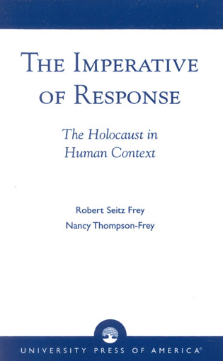 Cover image for the book The Imperative of Response: The Holocaust in Human Context, with a Foreword by Harry James Cargas
