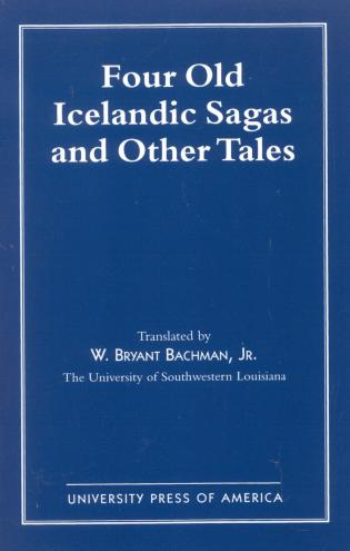 Cover image for the book Four Old Icelandic Sagas and Other Tales
