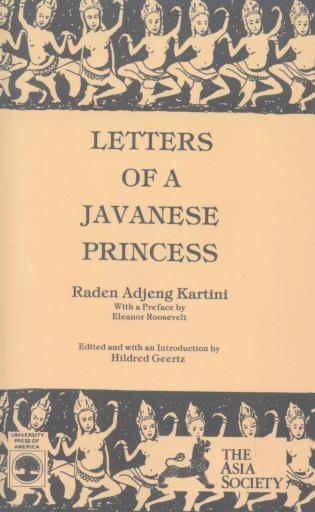 Cover image for the book Letters of a Javanese Princess by Raden Adjeng Kartini