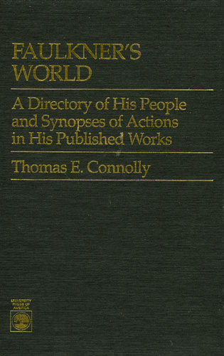 Cover image for the book Faulkner's World: A Directory of His People and Synopses of Actions in His Works