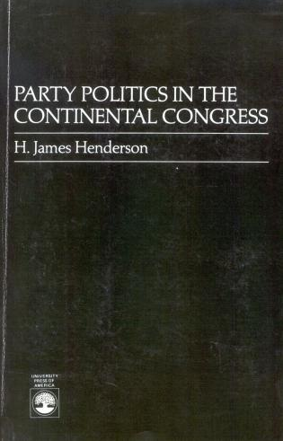 Cover image for the book Party Politics in the Continental Congress