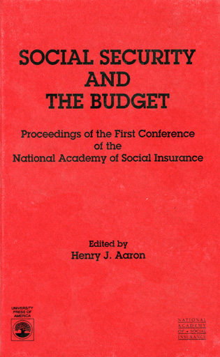 Cover image for the book Social Security and the Budget: Proceedings of the First Conference of the National Academy of Social Insurance