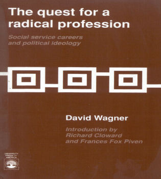 Cover image for the book The Quest for a Radical Profession: Social Service Careers and Political Ideology