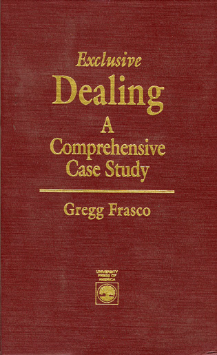 Cover image for the book Exclusive Dealing: A Comprehensive Case Study