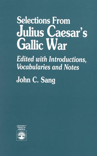Cover image for the book Selections from Julius Caesar's Gallic War