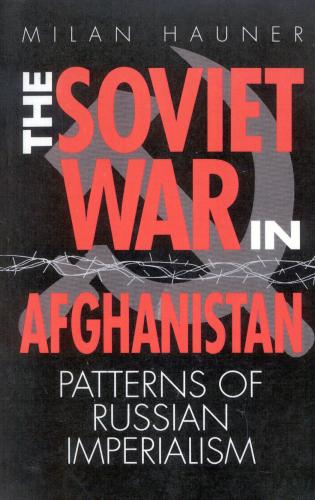 Cover image for the book The Soviet War in Afghanistan: Patterns of Russian Imperialism