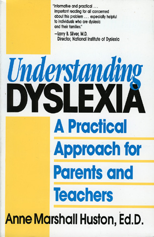 Cover image for the book Understanding Dyslexia: A Practical Approach for Parents and Teachers