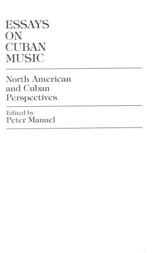 Cover image for the book Essays on Cuban Music: North American and Cuban Perspectives