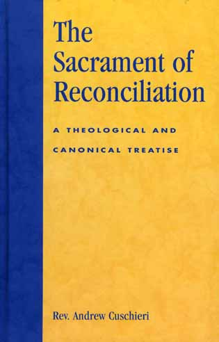 Cover image for the book The Sacrament of Reconciliation: A Theological and Canonical Treatise