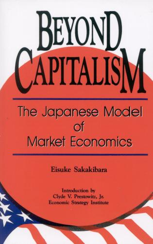Cover image for the book Beyond Capitalism: The Japanese Model of Market Economics