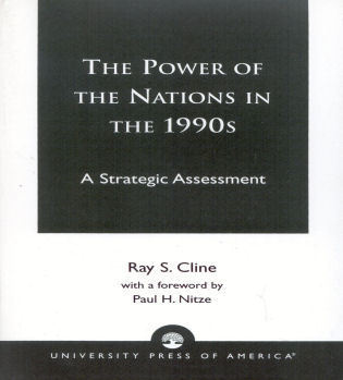 Cover image for the book The Power of Nations in the 1990s: A Strategic Assessment