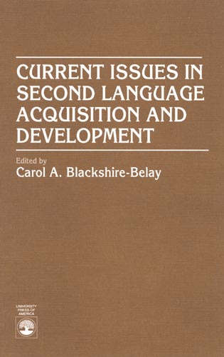 Cover image for the book Current Issues in Second Language Acquisition and Development