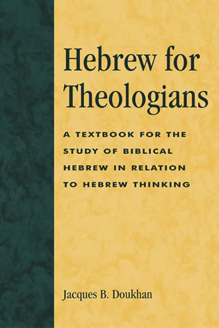 Hebrew for Theologians: A Textbook for the Study of Biblical Hebrew