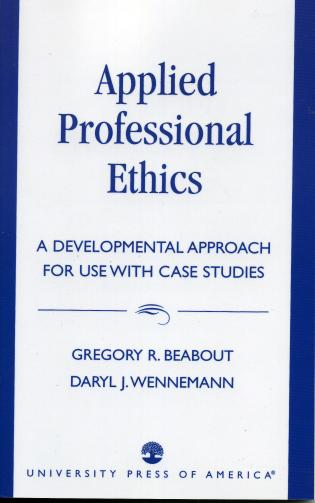 Cover image for the book Applied Professional Ethics: A Developmental Approach for Use With Case Studies