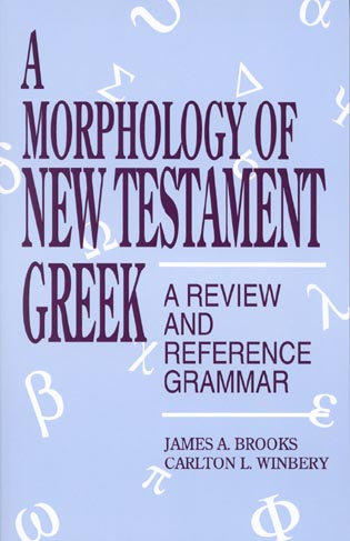 Cover image for the book A Morphology of New Testament Greek: A Review and Reference Grammar