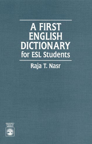 Cover image for the book A First English Dictionary: For ESL Students