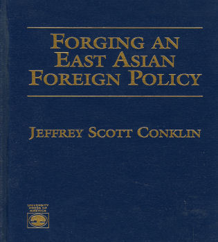 Cover image for the book Forging an East Asian Foreign Policy