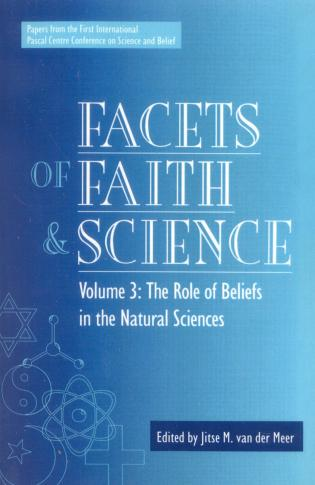 Cover image for the book Facets of Faith and Science: Vol. III: The Role of Beliefs in the Natural Sciences