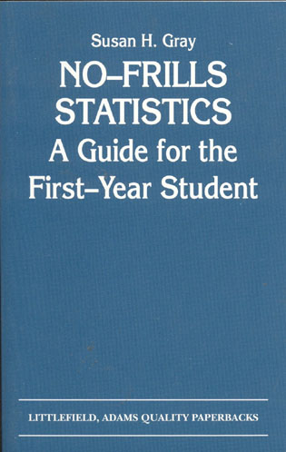 Cover image for the book No-Frills Statistics: A Guide for the First-Year Student