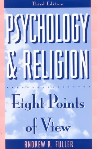 Cover image for the book Psychology and Religion: Eight Points of View, Third Edition