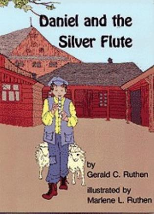 Cover image for the book Daniel and the Silver Flute